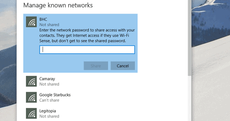 You actually have to know the password to share it.  Notice I can't share the Starbucks password since it's a network that was shared to me. Note: This list of known networks is pulled from the cloud, so I can manage them on any Windows PC linked to my account.